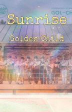 Sunrise/ Golden Child by secretangel04