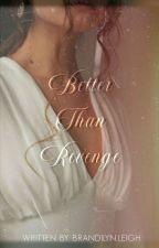 Better Than Revenge [spencer reid] by brandilynleigh