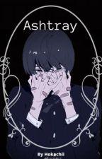 Ashtray by Hokachii