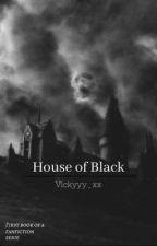 House of Black  by Vickyyy_xx