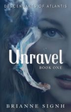 Unravel by briannesignh