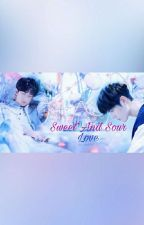 Sweet And Sour Love {YiZhan FF} by The_Untamed_Addict