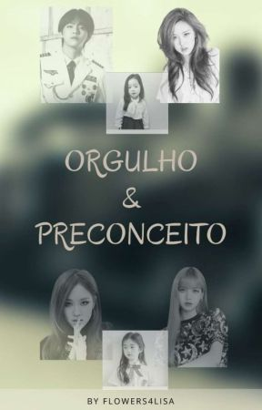 Fanfic Chaelisa - Orgulho & Preconceito by flowers4lisa