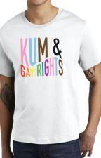 kum and gay rights shirt by ranjit2020