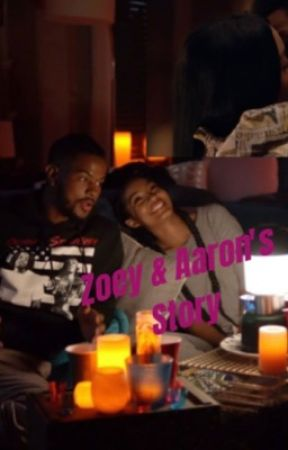 Grown ish: Zoey and Aaron's Story by okayanonwriter