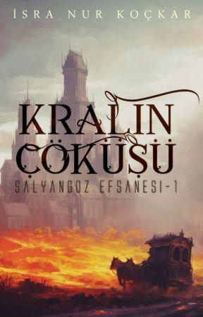 Kralın Çöküşü (Salyangoz Efsanesi-1) by SilkvalleyOfSeine