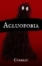 Acluofobia by Corbeau1711