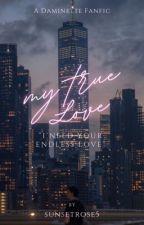 My True Love by sunsetrose5