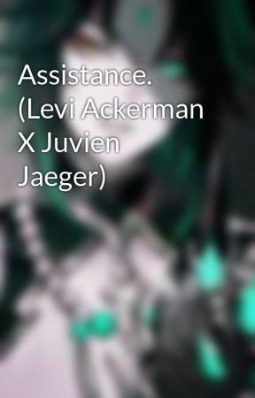 Assistance. (Levi Ackerman X Sebastian Jaeger) by AnxietysSlave