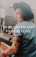to be loved and to be in love | h.s. by harryandhishairclip