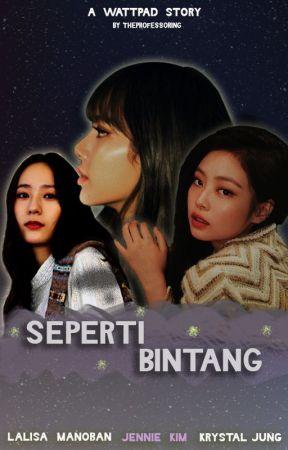 Seperti Bintang [Jenlisa] [ID / Bahasa Indonesia] [GxG] by theprofessoring
