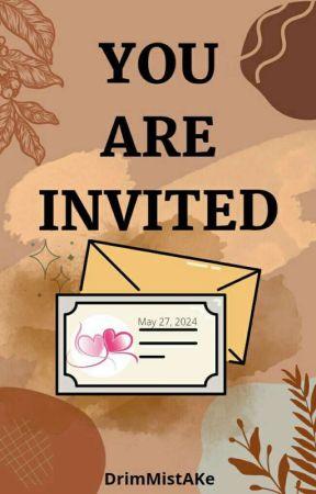 THE INVITATION by MissAKey