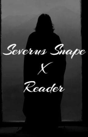 After The Battle-Severus Snape x Reader by TrashGremlin46