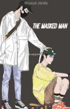 The Masked Man | YiZhan FF by bjyxszd_eternity