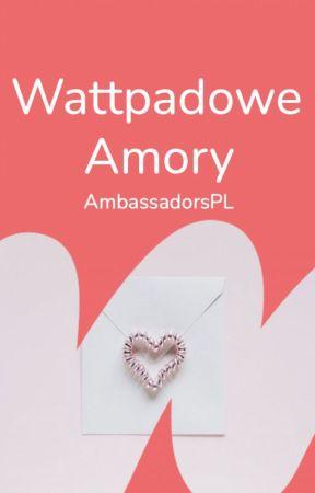 Wattpadowe Amory by AmbassadorsPL