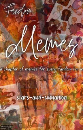 Fandom Memes by stars-and-cinnamon