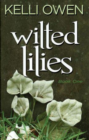 Wilted Lilies by KelliOwen