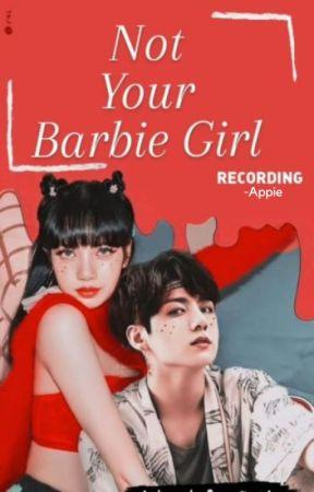 Not Your Barbie Girl   #lizkook #liskook #fanfiction by _a_p_p_i_e_