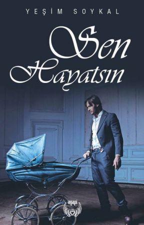 SEN HAYATSIN (KİTAP) by Yesimsoykal