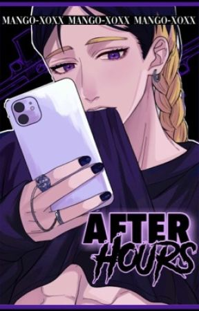 AFTER HOURS, ONESHOTS by MANGO-XOXX