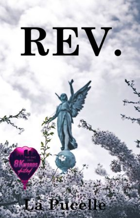 REV. (ONC 2021 Entry) by LaPucelle08