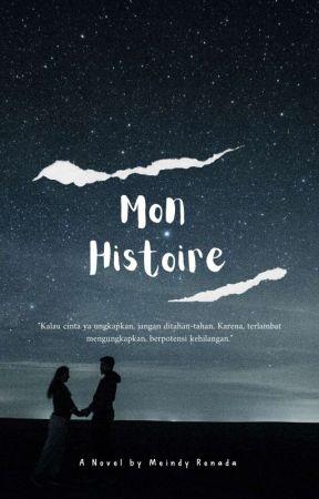 Mon Histoire (On Going) by MeindyRenada