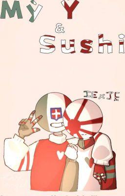 Đọc truyện [IE x JE][Countryhumans][CHs] Mì Ý Và Sushi UwU