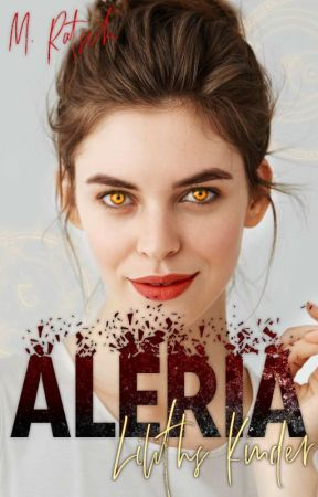 Aleria  ~ Liliths Kinder by MRatsch
