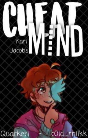 Cheat Mind|Karl Jacobs by c0ld_milkk