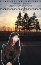 Unknown singer identifies herself by xoxo_unknown_