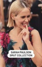 Sarah Paulson smut collection by sarah_like_peaches