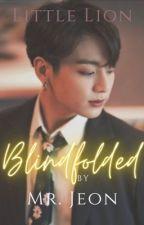 Blindfolded by Mr. Jeon (Jikook) by LittleLion2