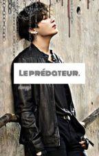 Le Prédateur [ JJK 21+]  by shineyyjjk