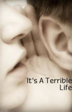 It's A Terrible Life by throwupbooks