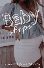 Baby Steps by alinawrxtess
