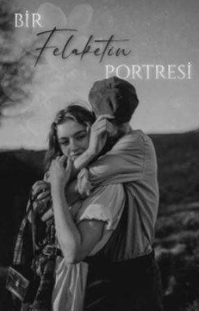 BİR FELAKETİN PORTRESİ by BuseMeryemBayram