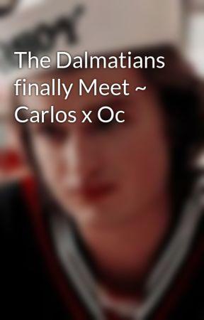 The Dalmatians finally Meet ~ Carlos x Oc by LoveBugStar2020