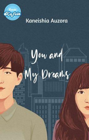 You and My Dreams  by heyzora