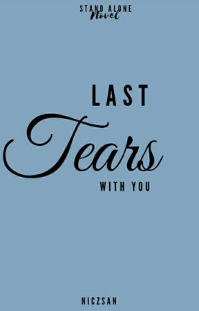 LAST TEARS WITH YOU by niczsan