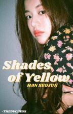 shades of yellow » han seojun ff by -theduchess