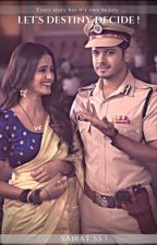 let's destiny decide : Sairat  by chanchal2035