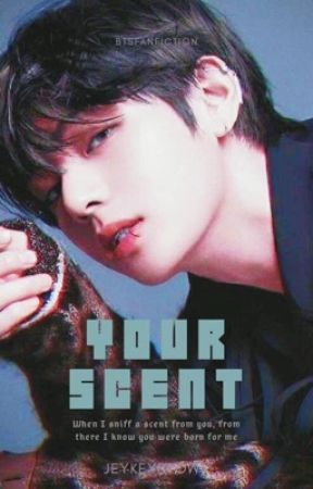 Your scent|Kim Taehyung by jeykeystowy