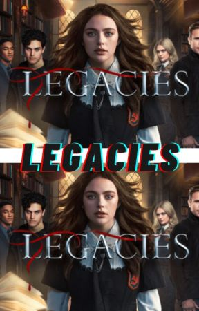 Legacies rp by Hungry-Weirdo
