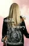 Milk and Honey.  ▸ Chibs Telford. cover