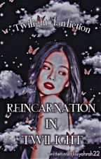 REINCARNATION IN TWILIGHT 「ENGLISH」 by nabilasyahrah22