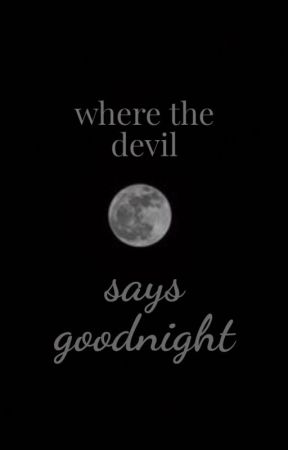 where the devil says goodnight | Dramione by plastiquelle