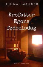 Krofatter Egons fødselsdag by mailund