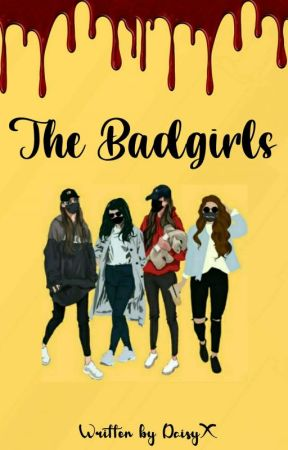THE BADGIRLS [On Going] by sybn_hrms