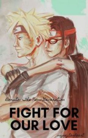 Fight for Our Love [Boruto: The New Generation - Book 2] by _jungkooksprincess_