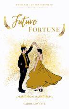 Future Fortune by SecretLLoveForever